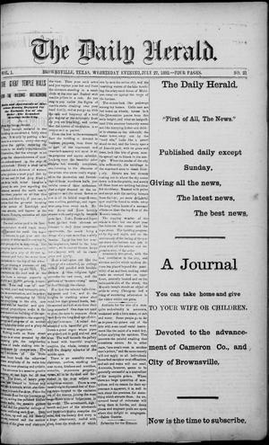 Primary view of object titled 'The Daily Herald (Brownsville, Tex.), Vol. 1, No. 21, Ed. 1, Wednesday, July 27, 1892'.