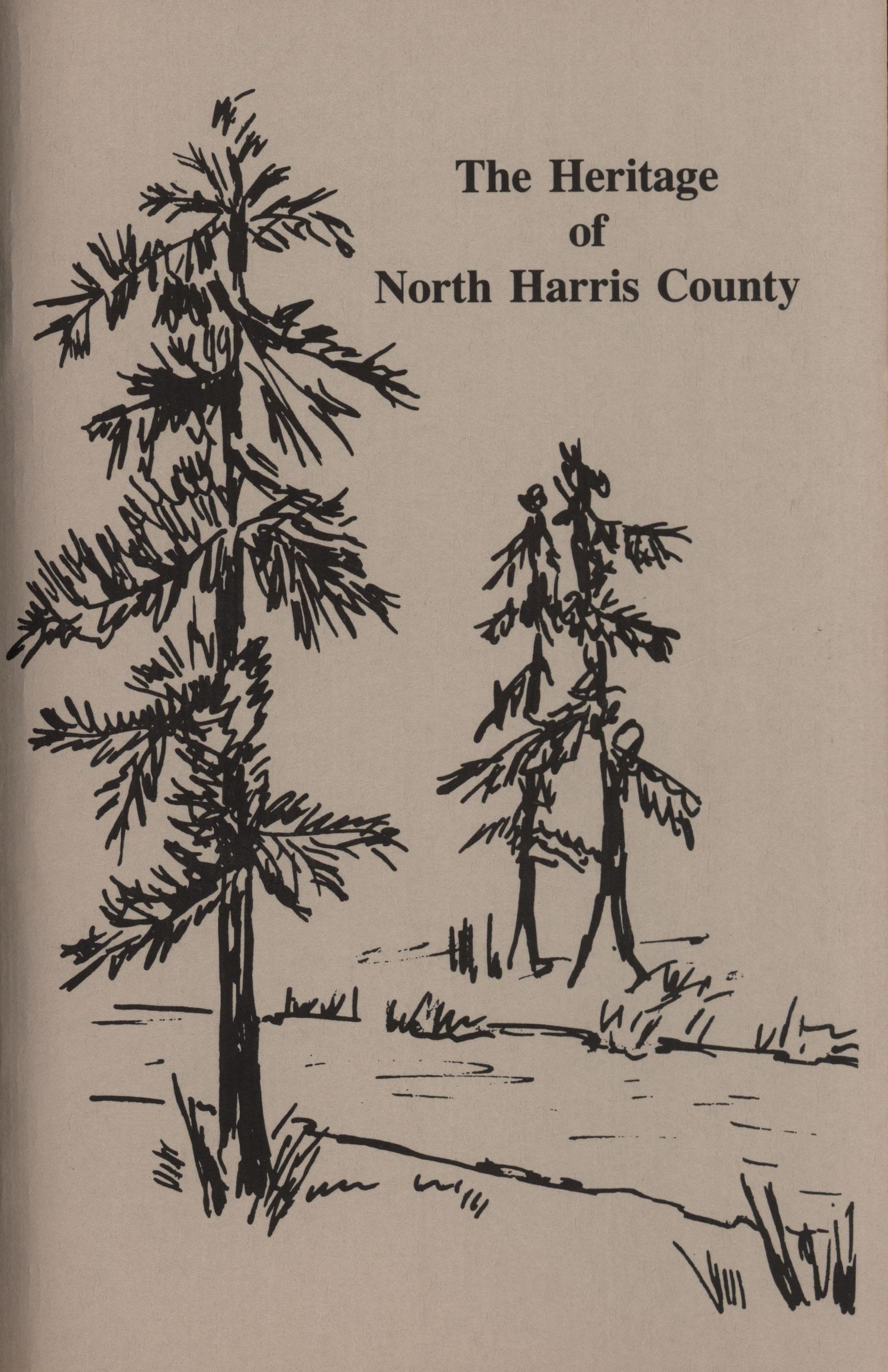 The Heritage of North Harris County                                                                                                      Front Cover
