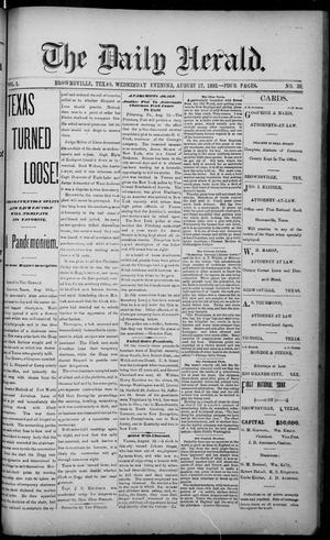 Primary view of object titled 'The Daily Herald (Brownsville, Tex.), Vol. 1, No. 39, Ed. 1, Wednesday, August 17, 1892'.