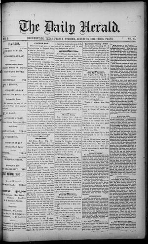 Primary view of object titled 'The Daily Herald (Brownsville, Tex.), Vol. 1, No. 41, Ed. 1, Friday, August 19, 1892'.