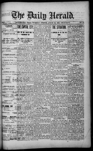 Primary view of object titled 'The Daily Herald (Brownsville, Tex.), Vol. 1, No. 46, Ed. 1, Thursday, August 25, 1892'.