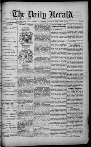 Primary view of object titled 'The Daily Herald (Brownsville, Tex.), Vol. 1, No. 50, Ed. 1, Tuesday, August 30, 1892'.
