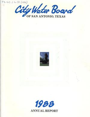 Primary view of object titled 'San Antonio City Water Board Annual Report: 1988'.