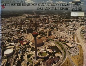 Primary view of object titled 'San Antonio City Water Board Annual Report: 1983'.