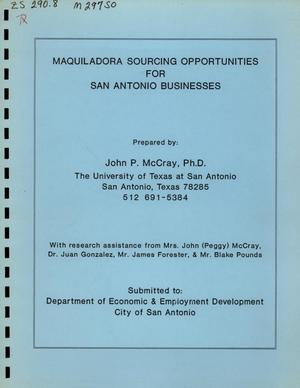 Primary view of object titled 'Maquiladora Sourcing Opportunities for San Antonio Businesses'.