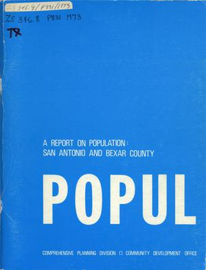 Primary view of object titled 'A Report on Population: San Antonio and Bexar County'.