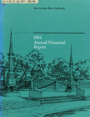Primary view of object titled 'San Antonio River Authority Annual Financial Report: 1984'.