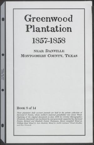 [Greenwood Plantation Accounts: 1857-1858]