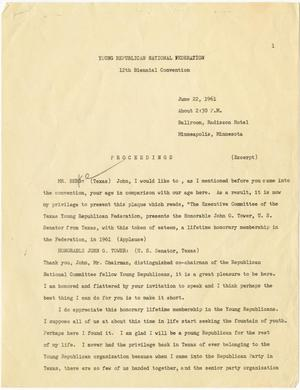 Primary view of object titled '[John Tower Speech to Young Republican Natl. Federation about honorary membership, Minneapolis, MN, June, 22, 1961]'.