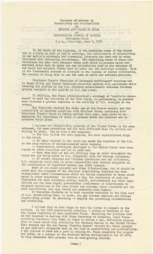 Primary view of object titled '[John Tower Speech on Shipbuilding Productivity and Profitability given to the Shipbuilders Council of America at the Watergate Hotel in Washington, D.C., July 7, 1972]'.