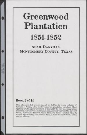 [Greenwood Plantation Accounts: 1851-1852]