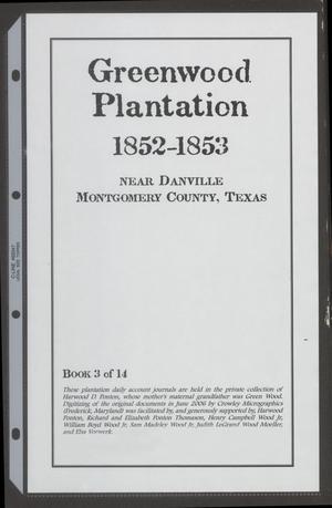 [Greenwood Plantation Accounts: 1852-1853]