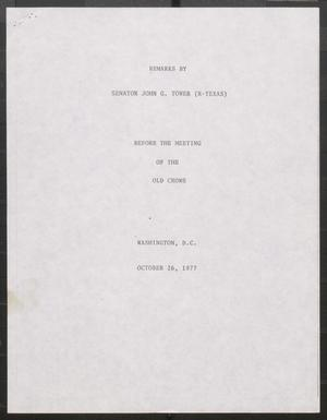 Primary view of object titled '[John Tower Speech before the Meeting of the Old Crows about Pending Defense Treaty with the Soviet Union, Washington, D.C., Oct. 26, 1977]'.