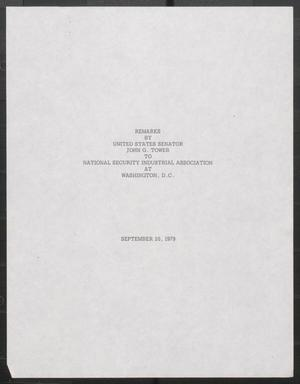 Primary view of object titled '[John Tower Speech to the Natl. Security Industrial Assoc. about Defense Authorization Bill, Washington, D.C., Sept. 20, 1979]'.