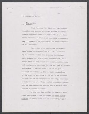 Primary view of object titled '[John Tower Speech on the Failing Newspaper Act given to a U.S. Senate Committee?, 1967?]'.