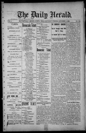 Primary view of object titled 'The Daily Herald (Brownsville, Tex.), Vol. 1, No. 108, Ed. 1, Saturday, November 5, 1892'.