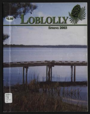 Loblolly, Volume 31, Number 1, Spring 2003