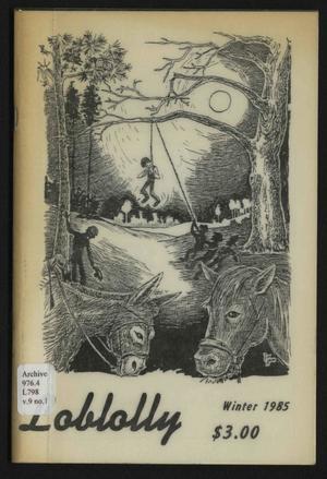 Loblolly, Volume 9, Number 1, Winter 1985