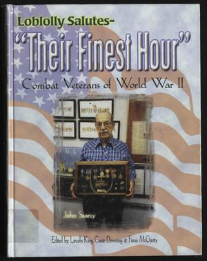 "Loblolly Salutes: ""Their Finest Hour,"" Combat Veterans of World War II"