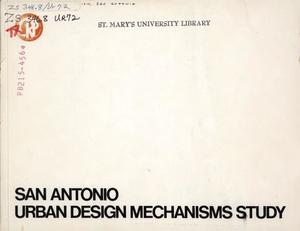 Primary view of object titled 'San Antonio Urban Design Mechanisms Study'.