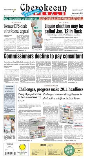 Cherokeean Herald (Rusk, Tex.), Vol. 162, No. 45, Ed. 1 Wednesday, January 4, 2012