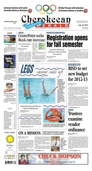 Cherokeean Herald (Rusk, Tex.), Vol. 163, No. 21, Ed. 1 Wednesday, July 18, 2012