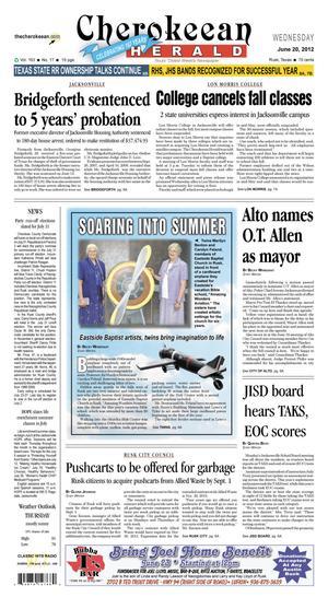 Cherokeean Herald (Rusk, Tex.), Vol. 163, No. 17, Ed. 1 Wednesday, June 20, 2012