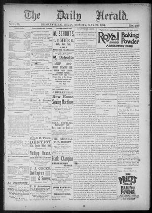 Primary view of The Daily Herald (Brownsville, Tex.), Vol. 2, No. 269, Ed. 1, Monday, May 21, 1894