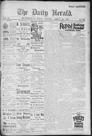Primary view of The Daily Herald (Brownsville, Tex.), Vol. 3, No. 296, Ed. 1, Tuesday, March 26, 1895