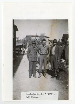 Primary view of object titled '[Nicholas Kepf with Two Prisoners of War]'.