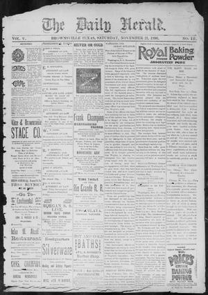 Primary view of object titled 'The Daily Herald (Brownsville, Tex.), Vol. 5, No. 121, Ed. 1, Saturday, November 21, 1896'.