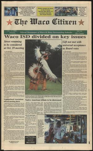 Primary view of object titled 'The Waco Citizen (Waco, Tex.), Vol. 60, No. 102, Ed. 1 Wednesday, October 11, 1995'.