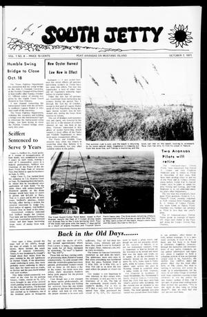 Primary view of object titled 'South Jetty (Port Aransas, Tex.), Vol. 1, No. 8, Ed. 1 Thursday, October 7, 1971'.