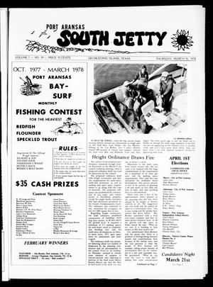 Primary view of object titled 'Port Aransas South Jetty (Port Aransas, Tex.), Vol. 7, No. 39, Ed. 1 Thursday, March 16, 1978'.