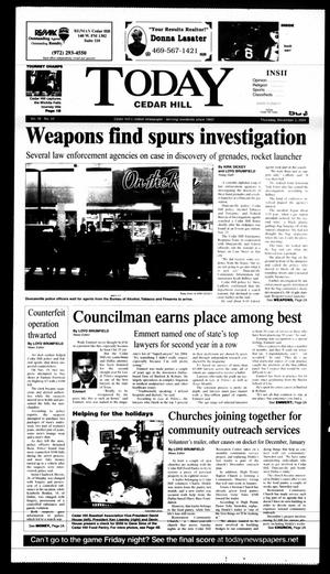 Primary view of object titled 'Today Cedar Hill (Duncanville, Tex.), Vol. 39, No. 36, Ed. 1 Thursday, December 2, 2004'.