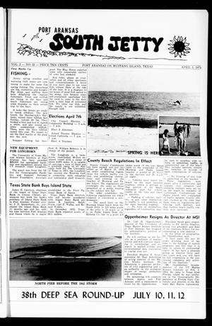 Primary view of object titled 'Port Aransas South Jetty (Port Aransas, Tex.), Vol. 2, No. 22, Ed. 1 Thursday, April 5, 1973'.