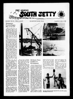 Primary view of object titled 'Port Aransas South Jetty (Port Aransas, Tex.), Vol. 7, No. 46, Ed. 1 Thursday, May 4, 1978'.