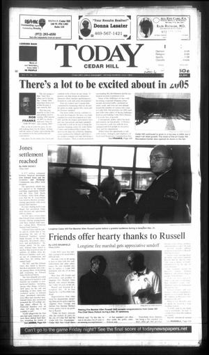 Primary view of object titled 'Today Cedar Hill (Duncanville, Tex.), Vol. 39, No. 39, Ed. 1 Thursday, January 6, 2005'.