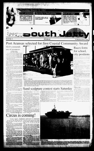 Primary view of object titled 'Port Aransas South Jetty (Port Aransas, Tex.), Vol. 27, No. 11, Ed. 1 Thursday, March 13, 1997'.