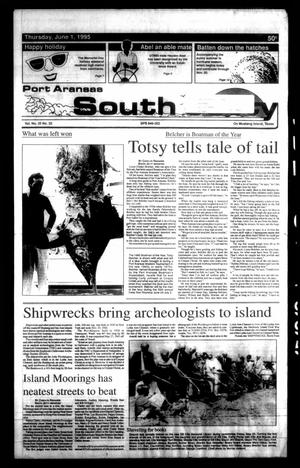 Primary view of object titled 'Port Aransas South Jetty (Port Aransas, Tex.), Vol. 25, No. 22, Ed. 1 Thursday, June 1, 1995'.
