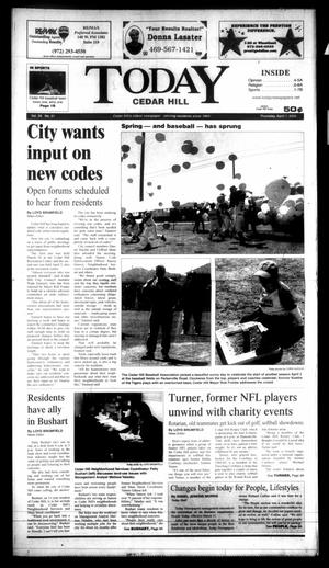 Primary view of object titled 'Today Cedar Hill (Duncanville, Tex.), Vol. 39, No. 51, Ed. 1 Thursday, April 7, 2005'.