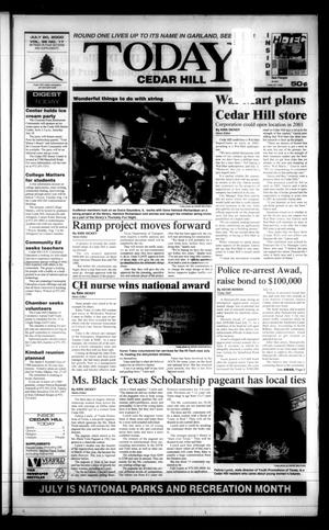 Primary view of object titled 'Today Cedar Hill (Duncanville, Tex.), Vol. 35, No. 17, Ed. 1 Thursday, July 20, 2000'.