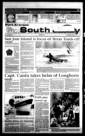 Primary view of object titled 'Port Aransas South Jetty (Port Aransas, Tex.), Vol. 25, No. 13, Ed. 1 Thursday, March 30, 1995'.