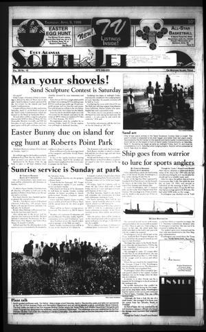 Primary view of Port Aransas South Jetty (Port Aransas, Tex.), Vol. 28, No. 15, Ed. 1 Thursday, April 9, 1998