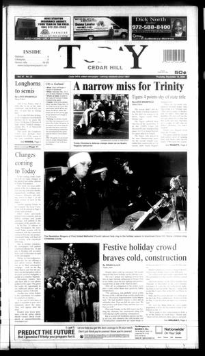Primary view of object titled 'Today Cedar Hill (Duncanville, Tex.), Vol. 41, No. 35, Ed. 1 Thursday, December 14, 2006'.