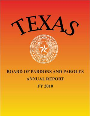 Primary view of object titled 'Texas Board of Pardon and Paroles Annual Report: 2010'.