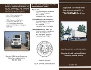 Primary view of object titled 'Apply for a Correctional Transportation Officer, Truck Driver Position'.