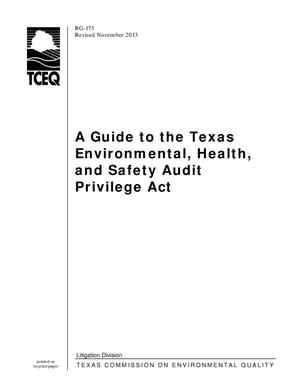 Primary view of object titled 'A Guide to the Texas Environmental, Health, and Safety Audit Privilege Act'.