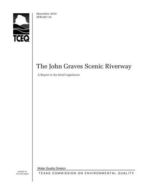 Primary view of object titled 'Texas Commission on Environmental Quality, The John Graves Scenic Riverway: A Report to the 82nd Legislature'.