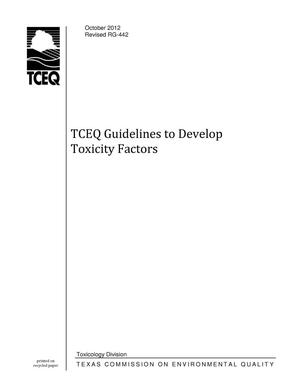 Primary view of object titled 'TCEQ Guidelines to Develop Toxicity Factors'.